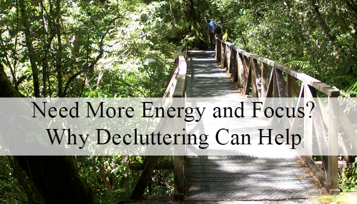 Need More Energy – Try Decluttering!