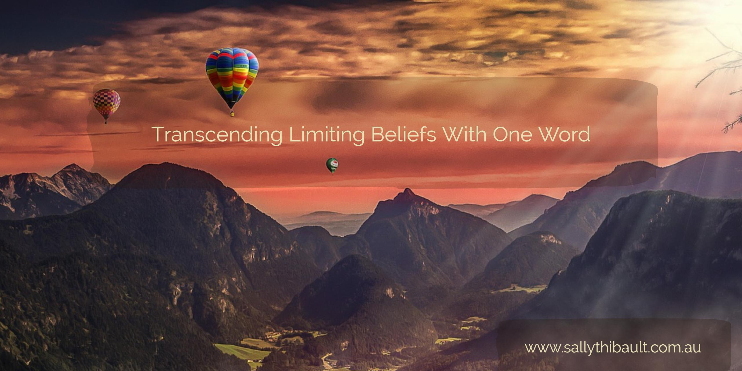 transcending-limiting-beliefs-with-one-word-large-size