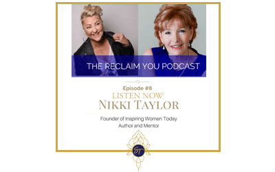 Reclaim You Podcast Episode #8 with Nikki Taylor