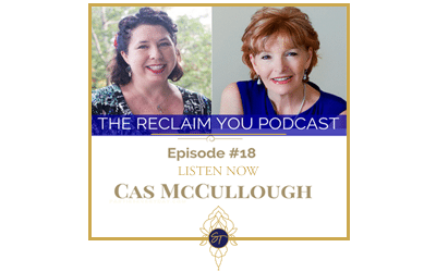 The Reclaim You Podcast Episode #18 with Cas McCullough