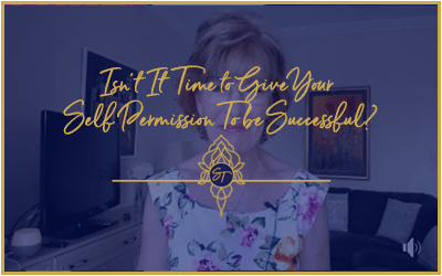 Isnt it time to give yourself permission to be successful