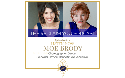 Reclaim You Podcast Episode #12 with Moe Brody