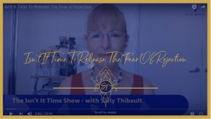 Sally Thibault, Isn't It Time, EFT, Tapping