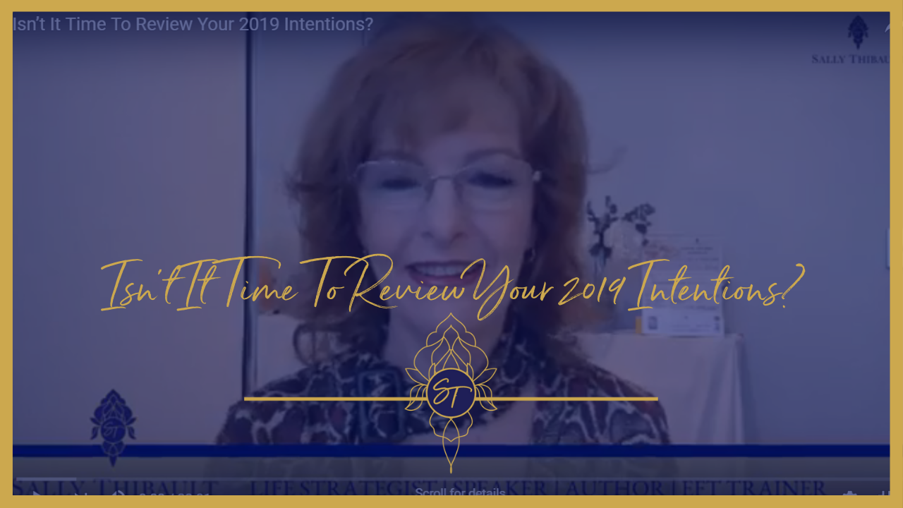 isnt-it-time-to-review-your-2019-intentions
