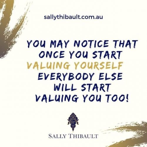 once you start valuing yourself