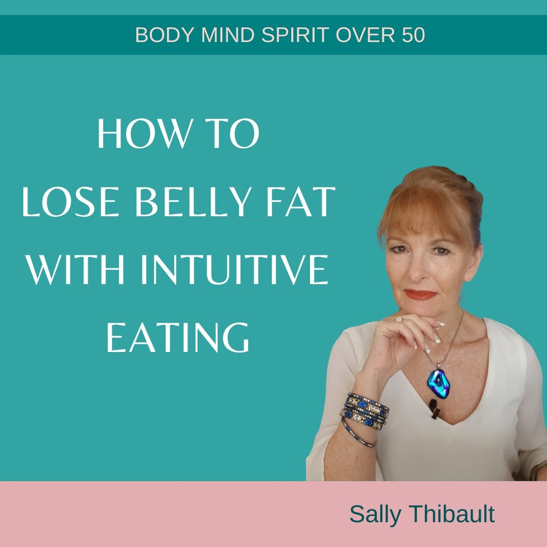 How To Lose Belly Fat With Intuitive Eating