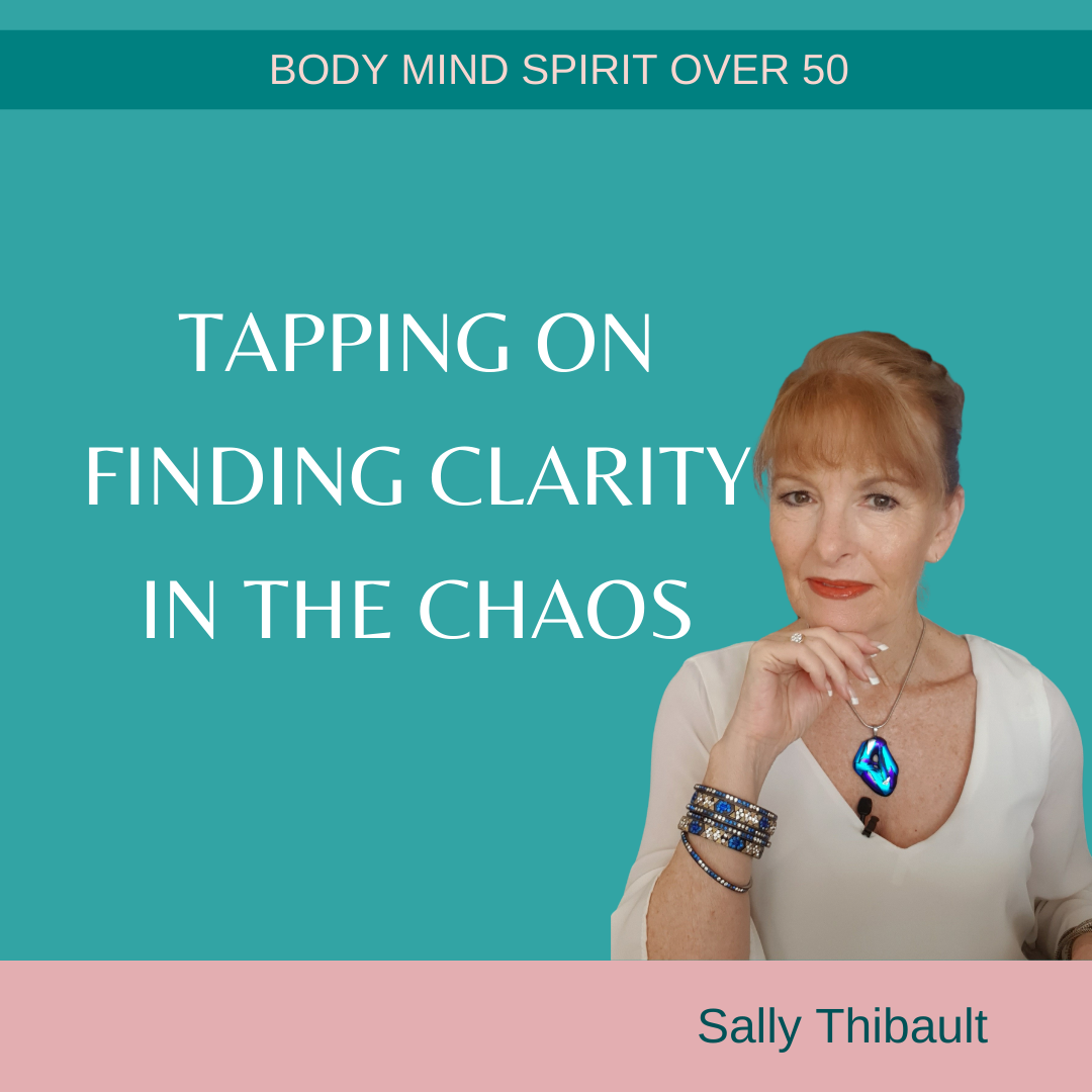 Tapping to Find Clarity in the Chaos