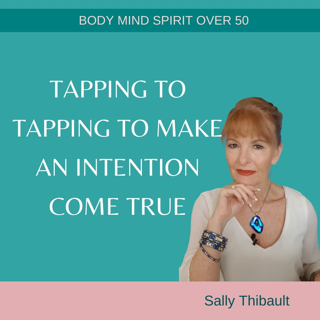 Tapping To Make an Intention Come True