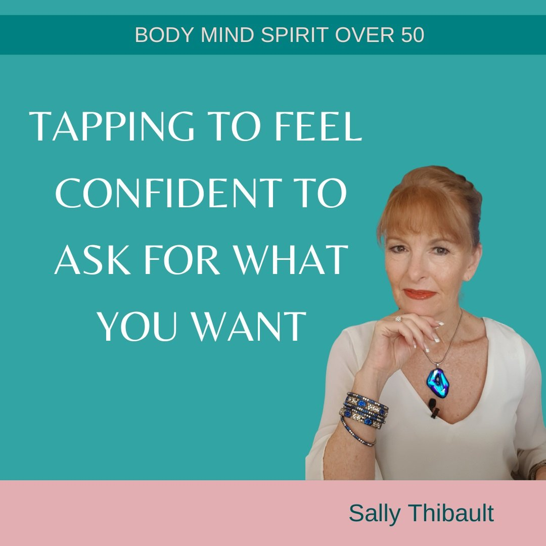Tapping to Feel Confident To Ask For What You Want