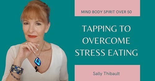 Tapping to Stop Stress Eating with Sally Thibault