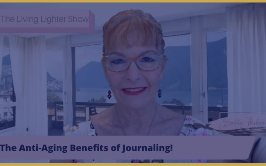 The Anti-Aging Benefits of Journaling