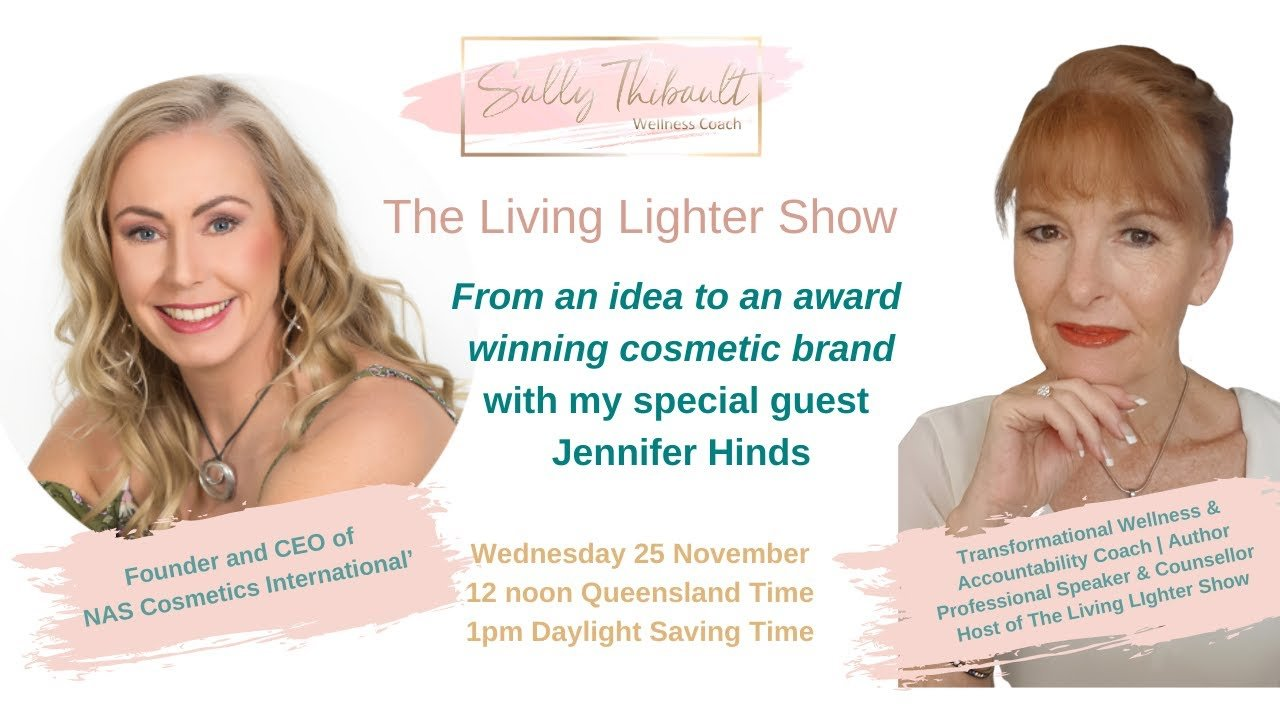 The Living Lighter Show - From Idea to Award Winning Cosmetic Brand