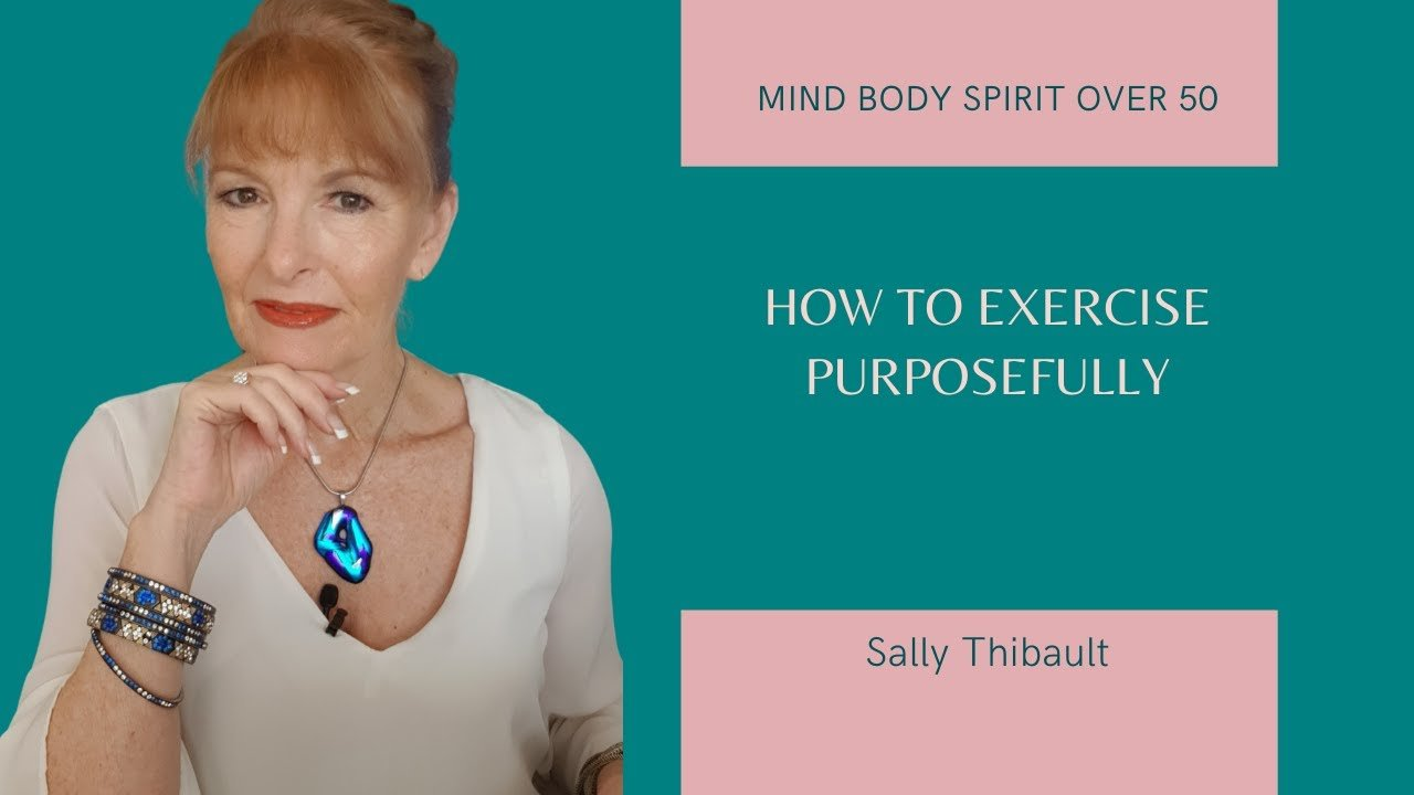 How To Exercise with Purpose